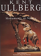 Kent Ullberg: Monuments to Nature
