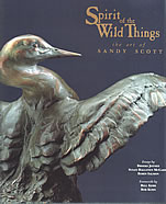 Spirit of the Wild Things the Art of Sandy Scott