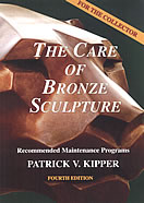 The Care of Bronze Sculpture 4th Edition